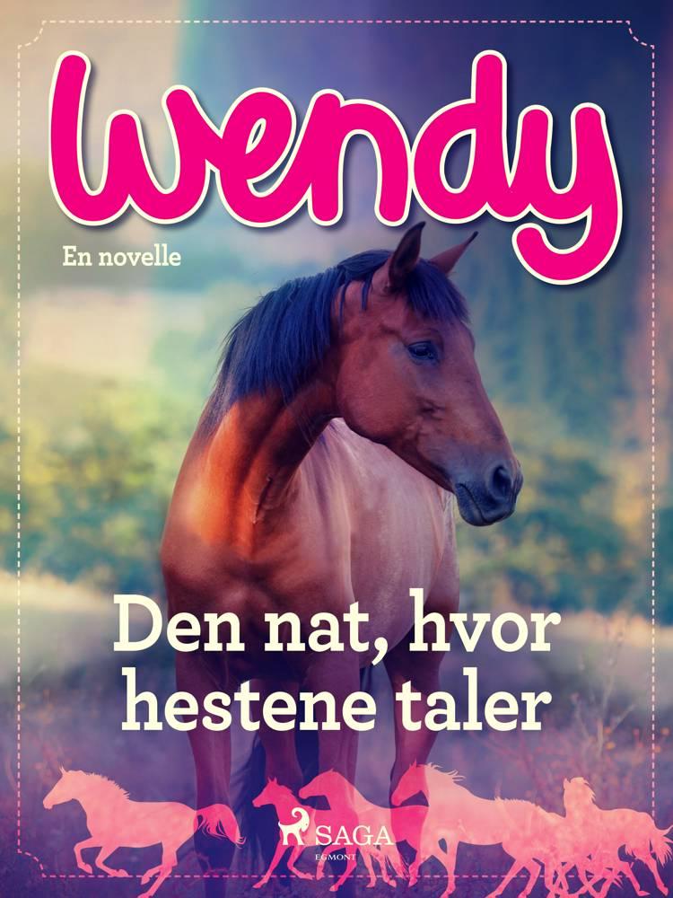 Wendy - Den nat, hvor hestene taler