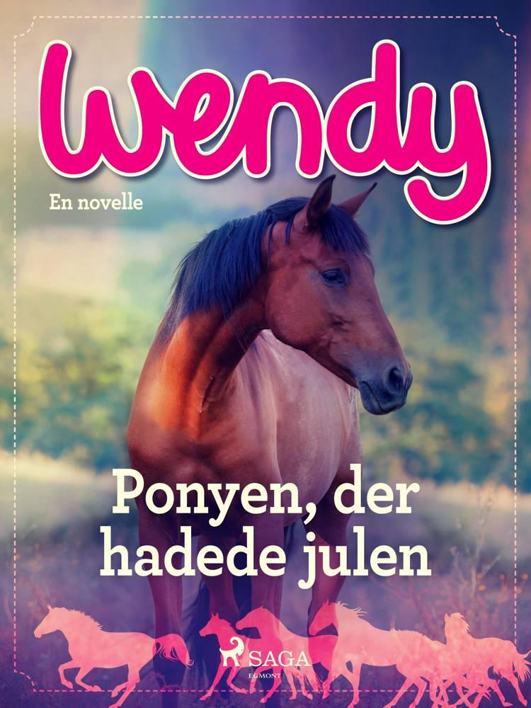 Wendy - Ponyen, der hadede julen