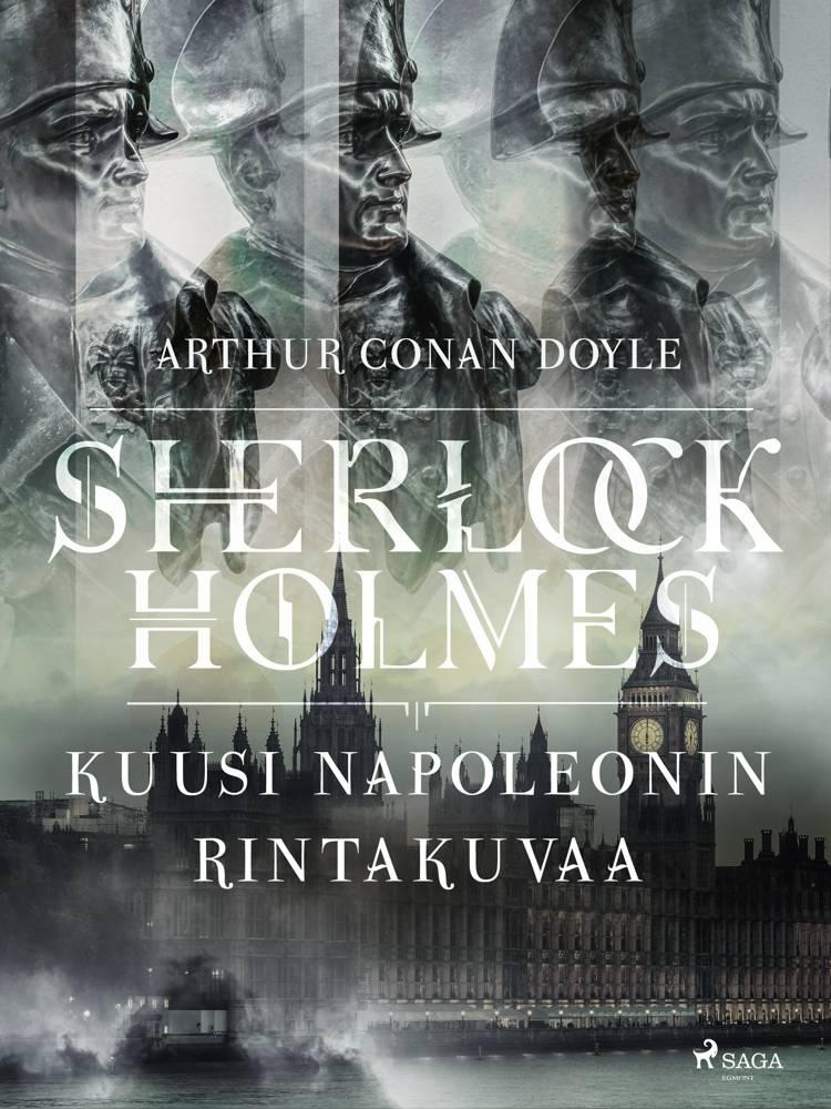 Kuusi Napoleonin rintakuvaa af Arthur Conan Doyle