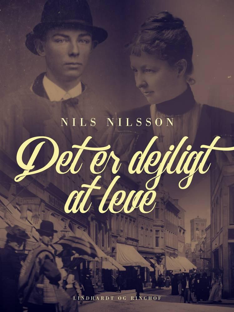 Det er dejligt at leve af Nils Nilsson