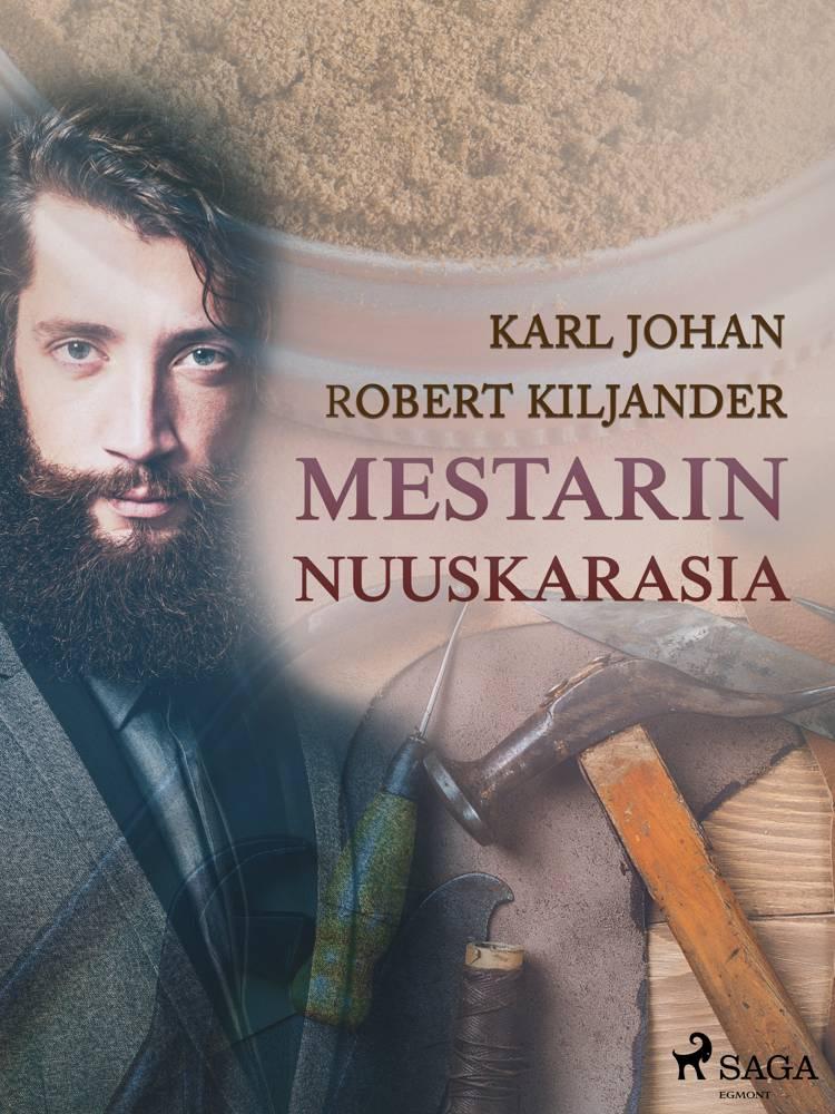 Mestarin nuuskarasia af Karl Johan Robert Kiljander