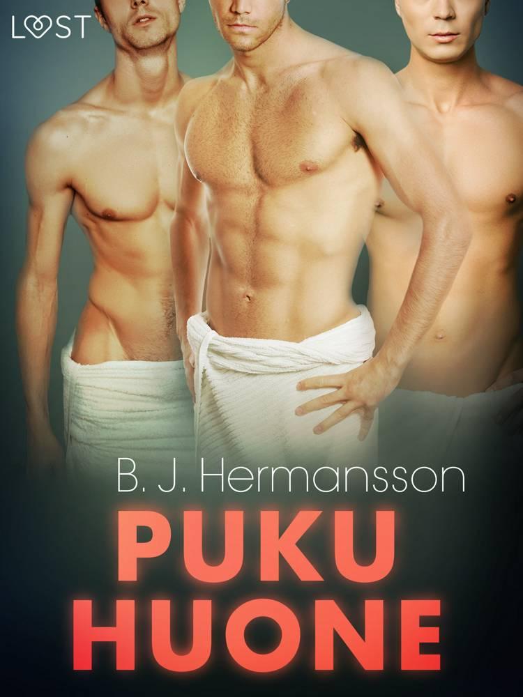 Pukuhuone - eroottinen novelli af B. J. Hermansson