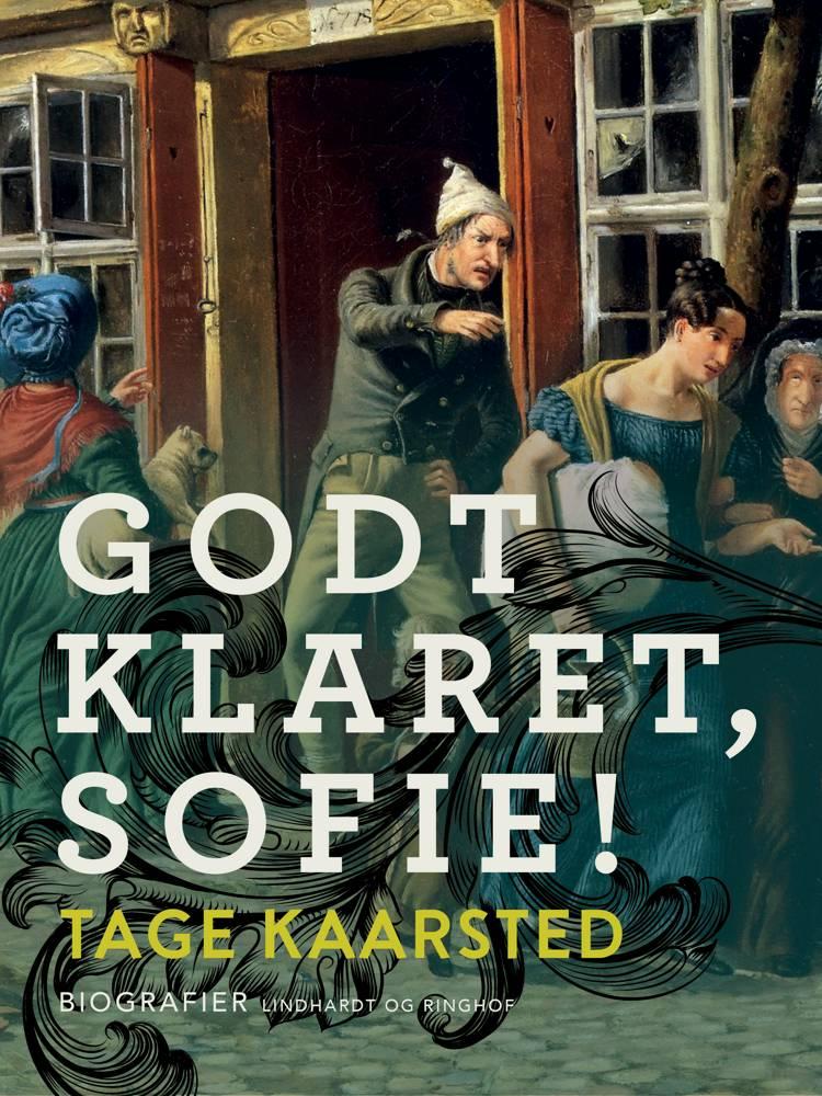 Godt klaret, Sofie! af Tage Kaarsted