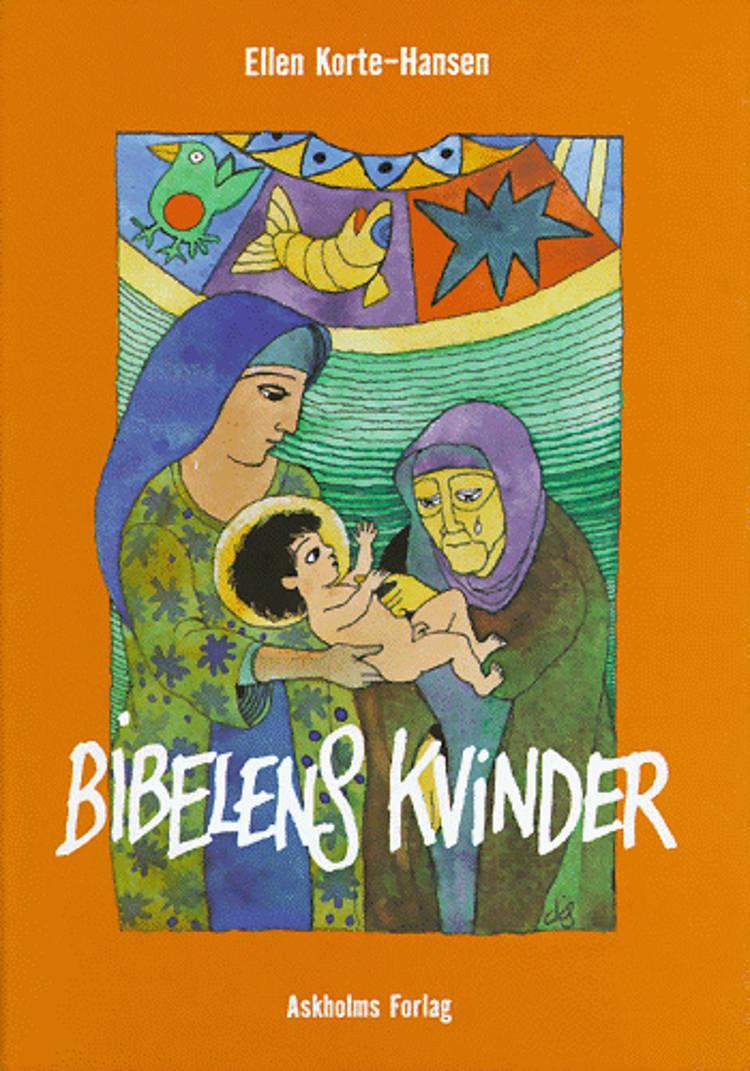 Bibelens kvinder af Ellen Korte-Hansen