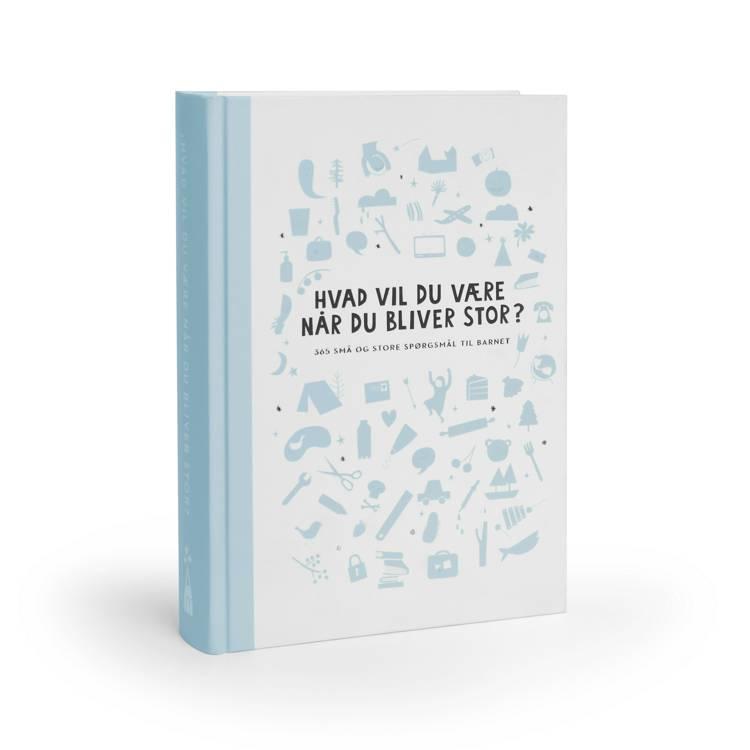 Hvad vil du være når du bliver stor? - Blå version 2020 af Marte Lindstad Næss