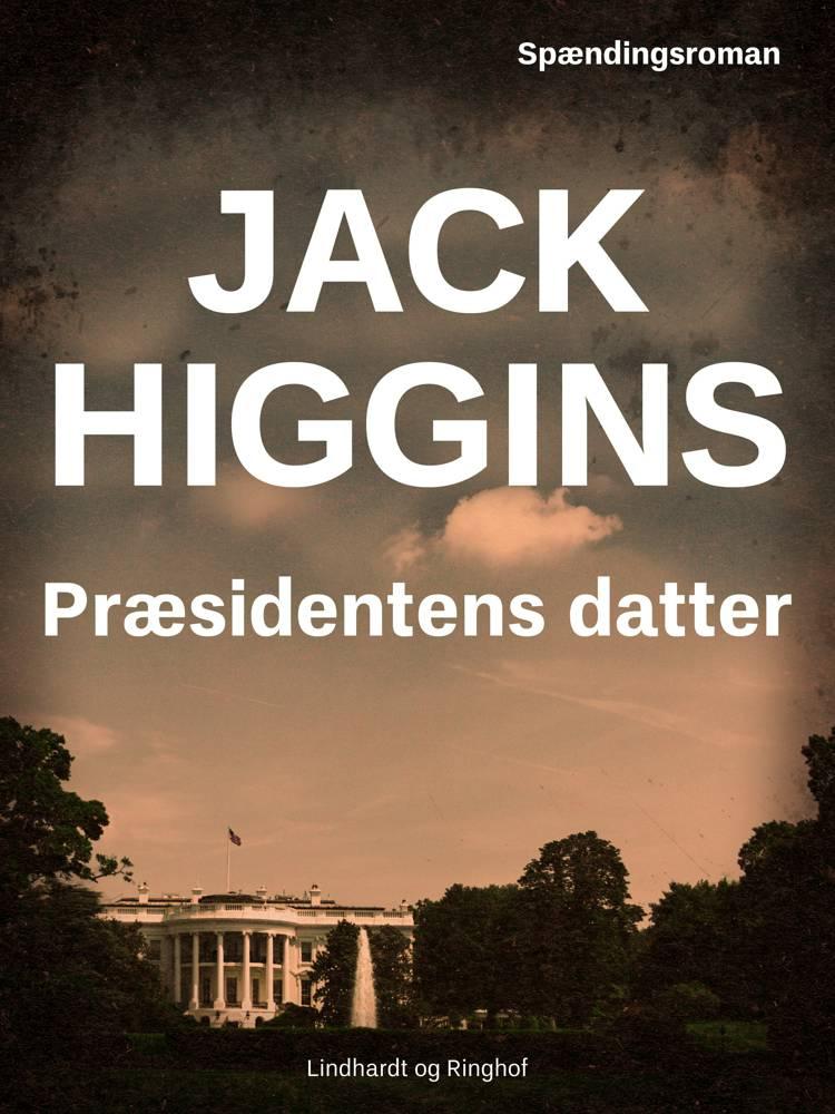 Præsidentens datter af Jack Higgins
