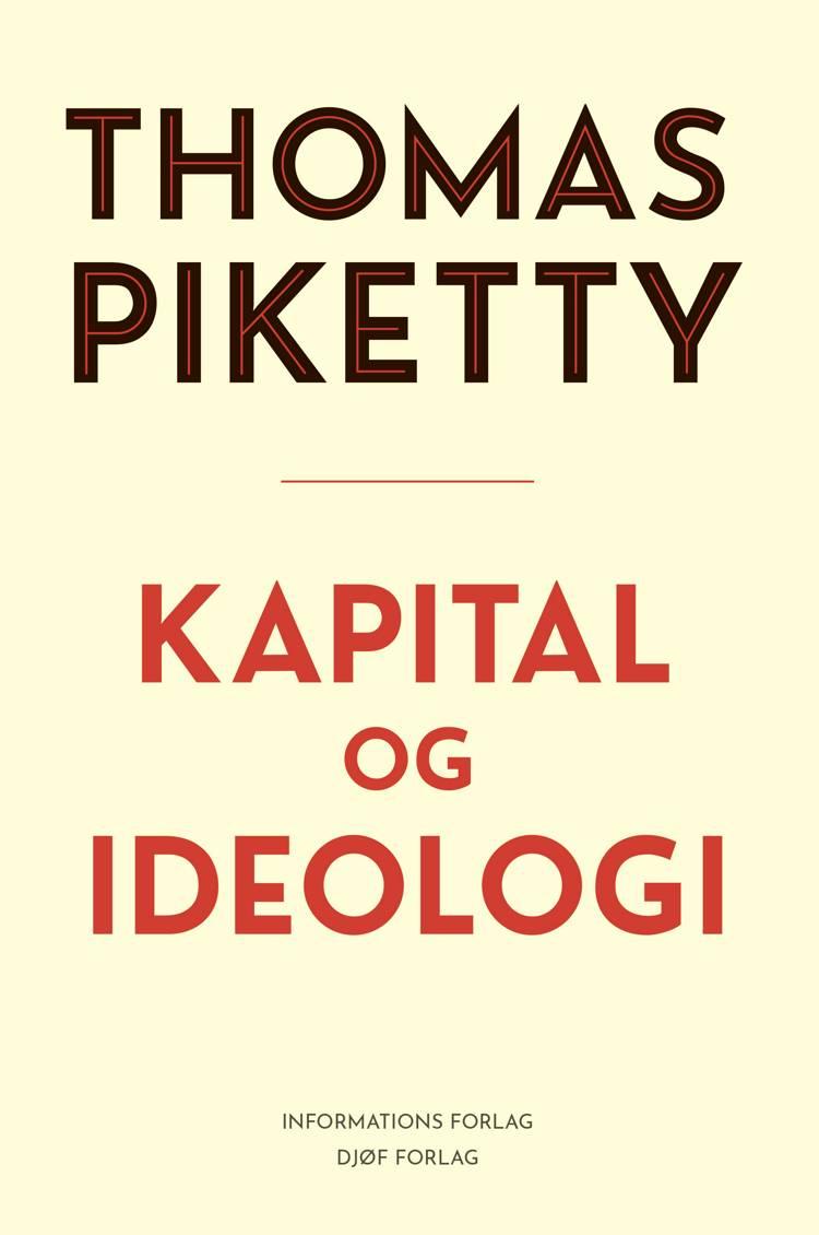 Kapital og ideologi af Thomas Piketty