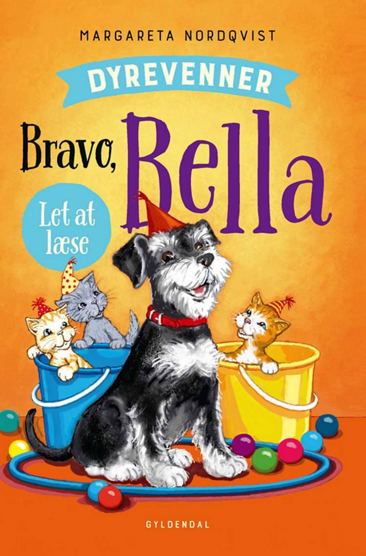Bravo, Bella af Margareta Nordqvist
