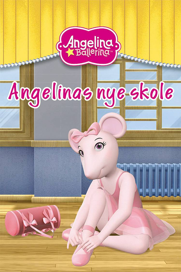 Angelinas nye skole af Katharine Holabir