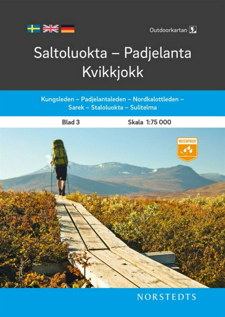 Saltoluokta - Padjelanta - Kvikkjokk af Norstedts
