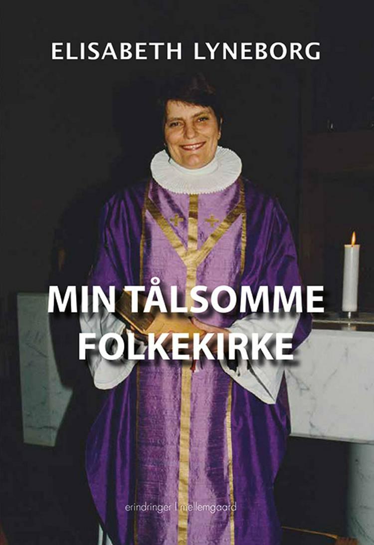Min tålsomme folkekirke af Elisabeth Lyneborg