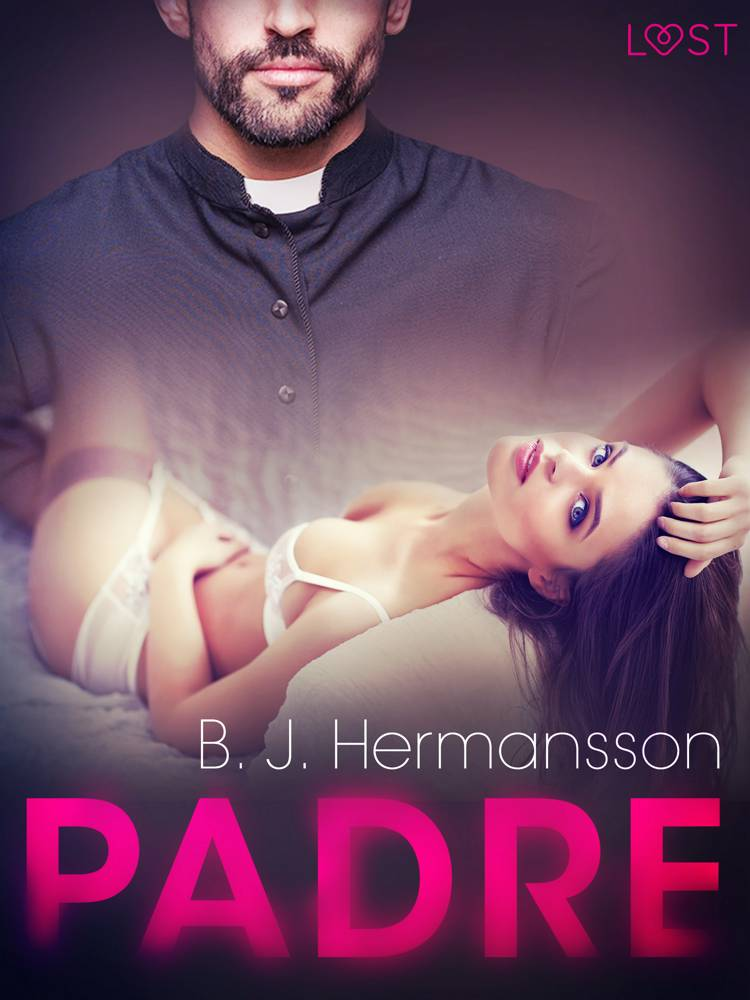 Padre - Racconto erotico af B. J. Hermansson