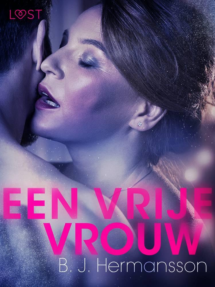 Een vrije vrouw - erotisch kort verhaal af B. J. Hermansson