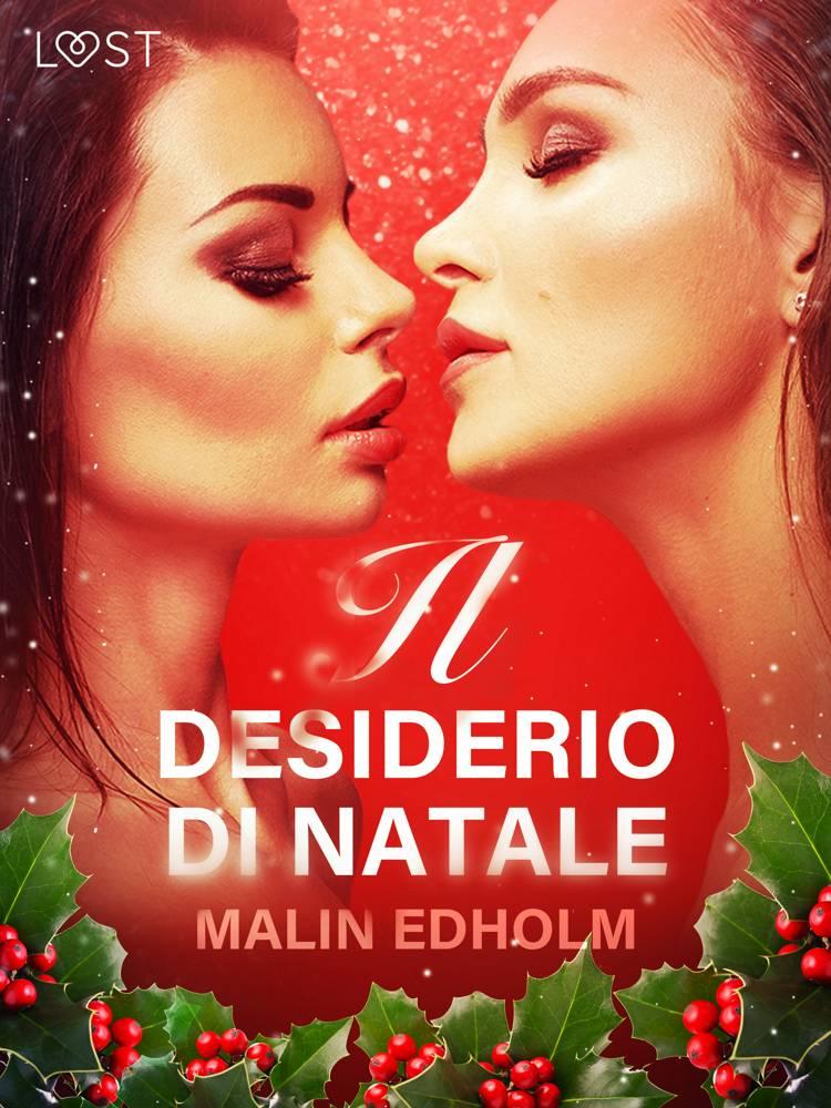 Il desiderio di Natale - Breve racconto erotico af Malin Edholm