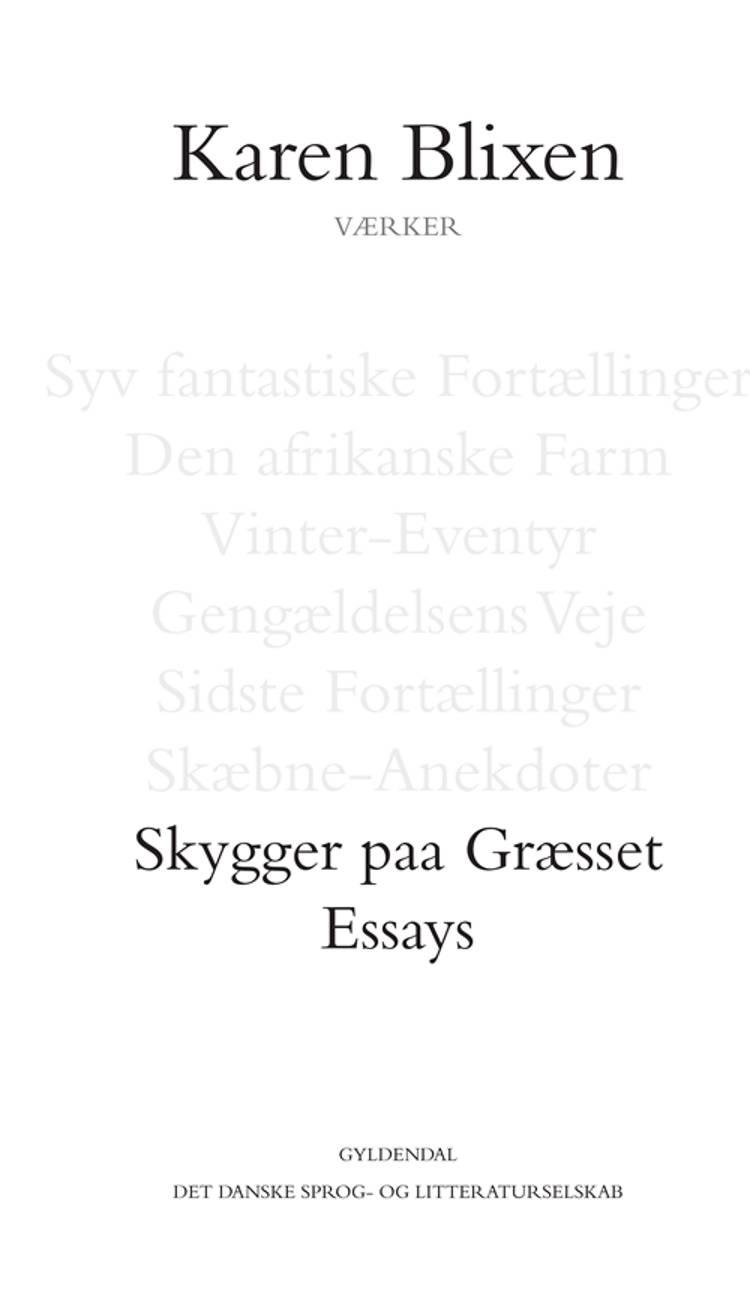 Skygger paa Græsset / Essays af Karen Blixen