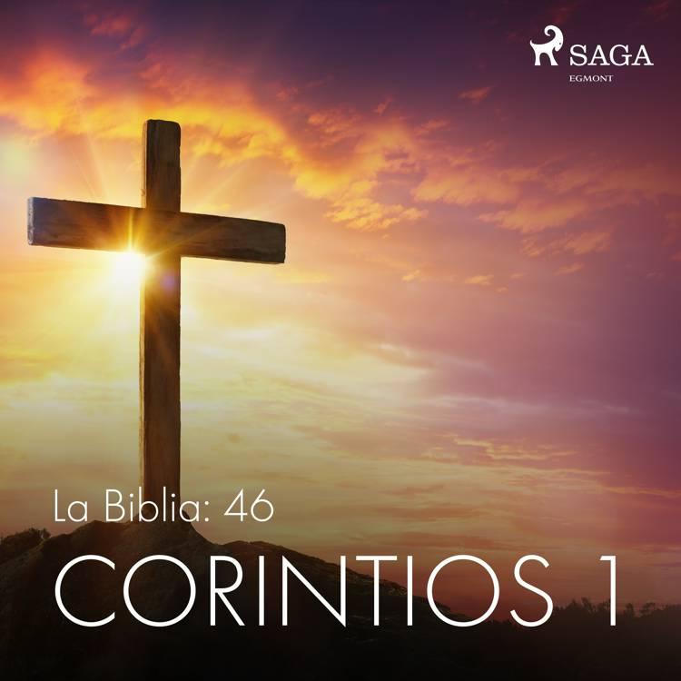 La Biblia: 46 Corintios 1 af Anonimo
