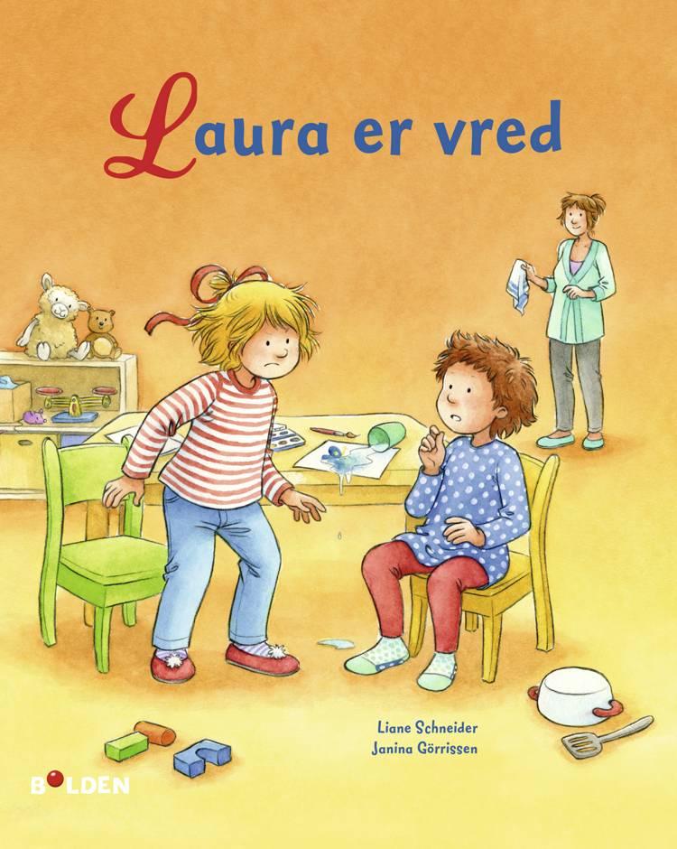 Laura er vred af Liane Schneider