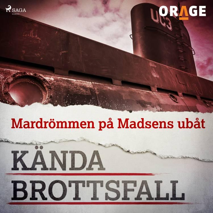 Mardrömmen på Madsens ubåt af Orage