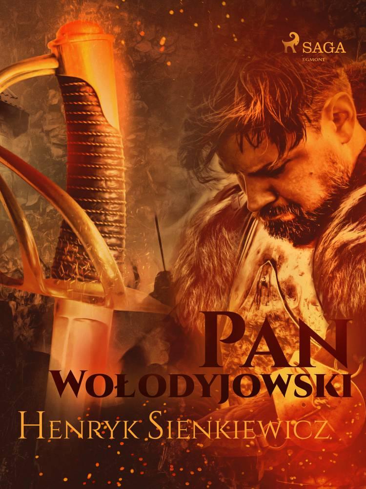 Pan Wołodyjowski (III część Trylogii) af Henryk Sienkiewicz