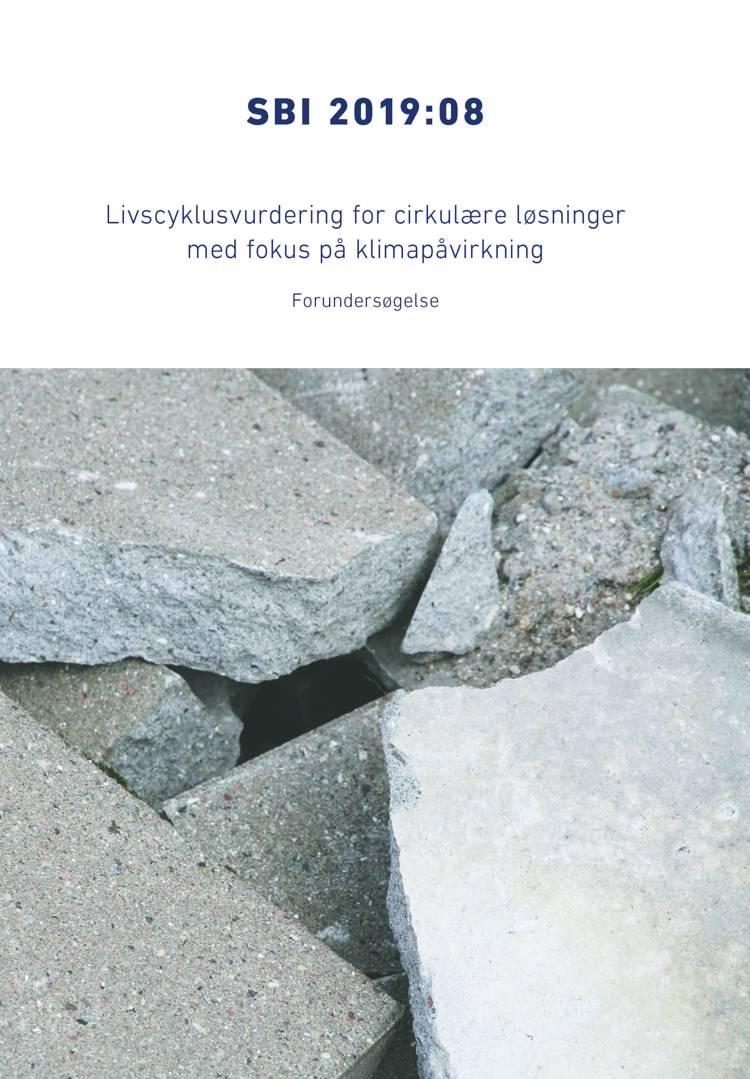 Livscyklusvurdering for cirkulære løsninger med fokus på klimapåvirkning af Camilla Ernst Andersen, Regitze Kjær Zimmermann og Freja Nygaard Rasmussen m.fl.