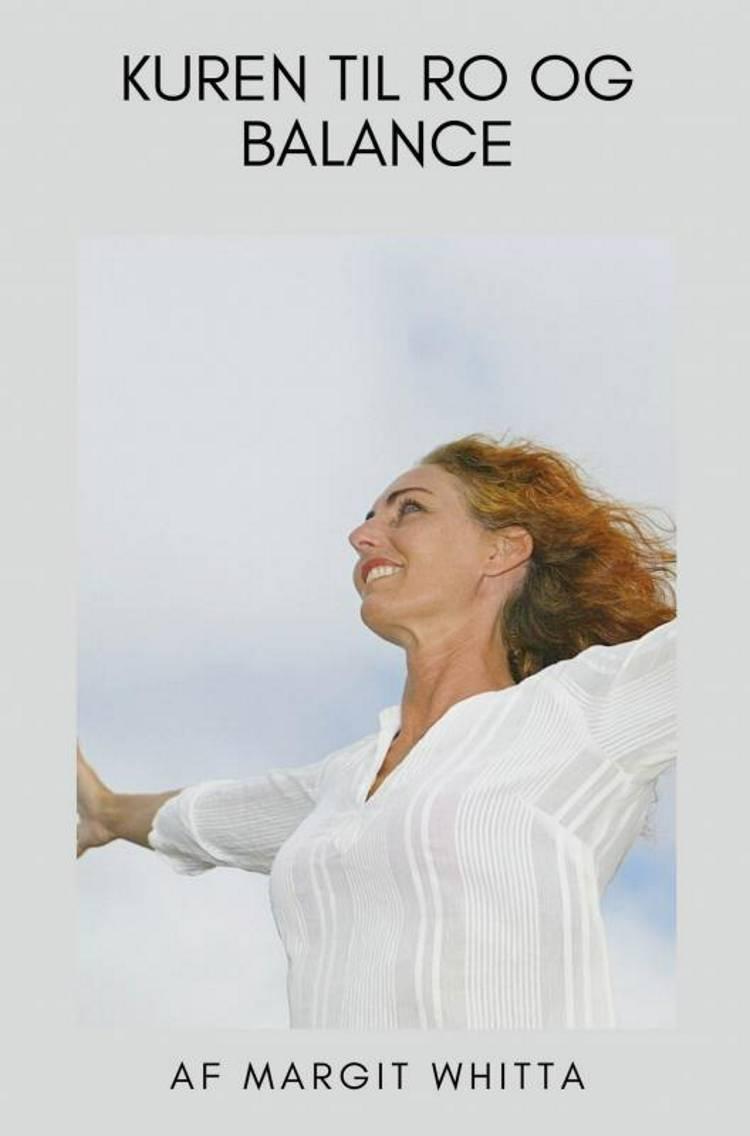 Kuren til ro & balance af Margit Whitta