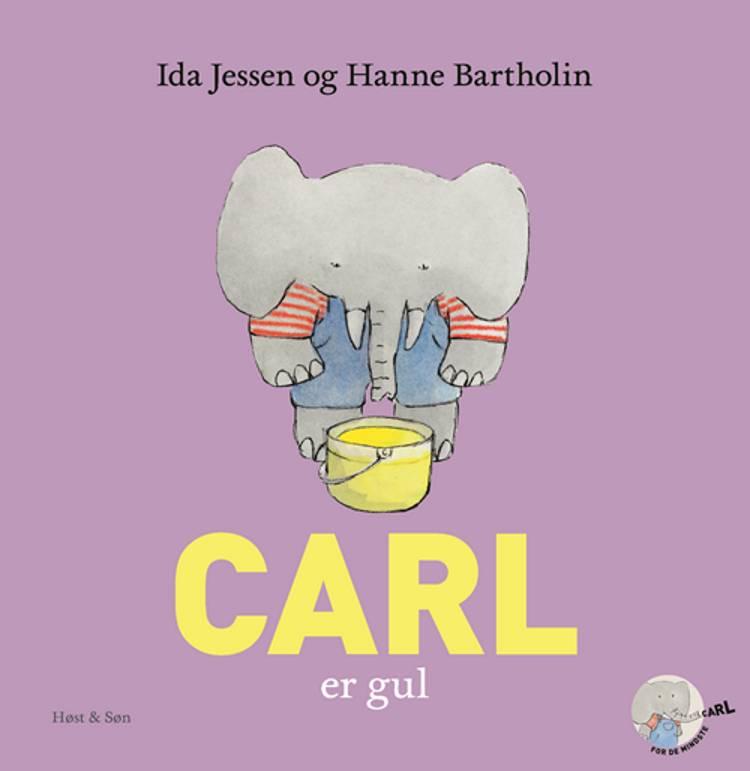 Carl er gul af Ida Jessen og Hanne Bartholin