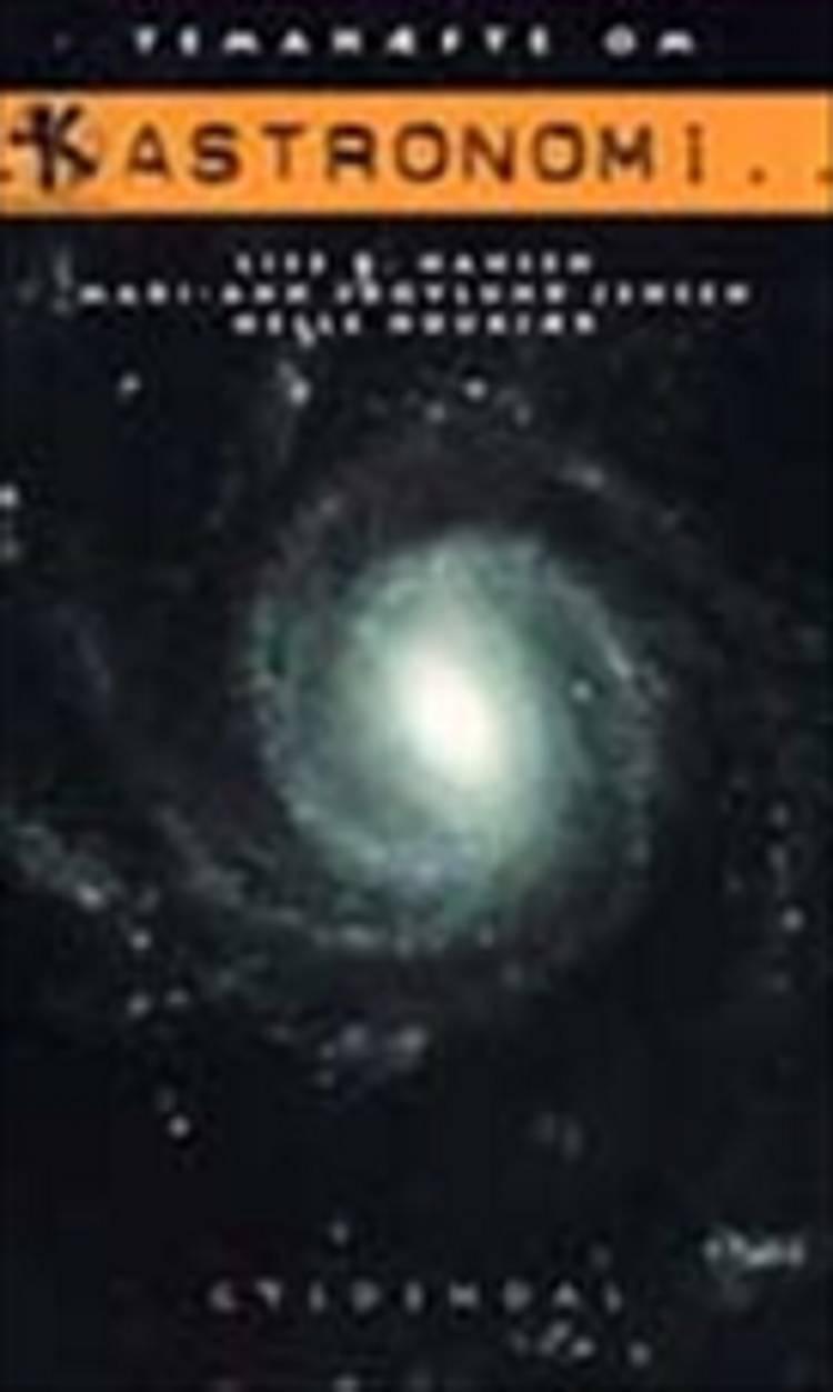 Temahæfte om astronomi af Lise Engels Hansen, Mari-Ann Skovlund Jensen og Helle Houkjær