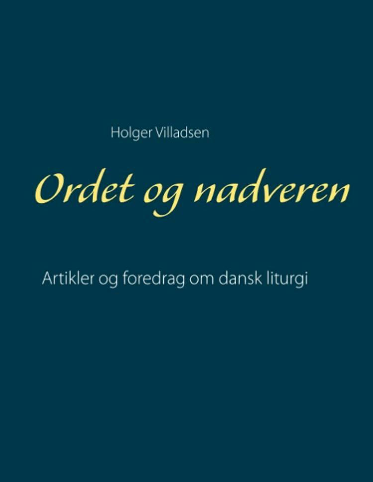 Ordet og nadveren af Holger Villadsen