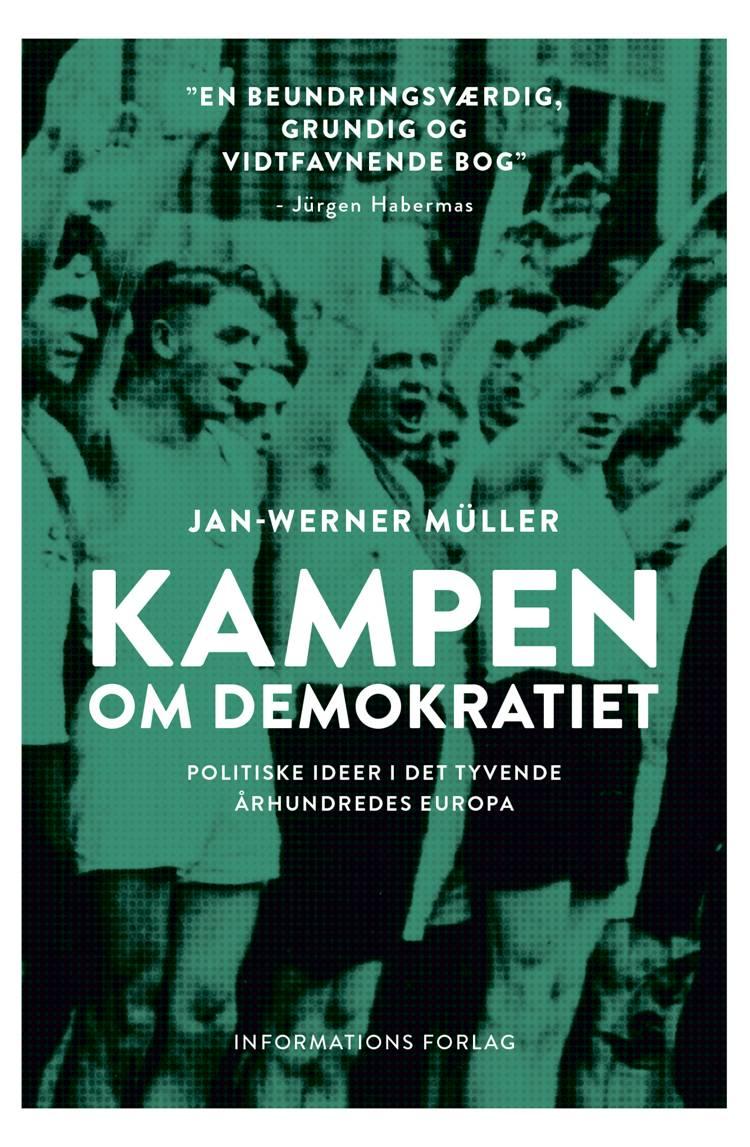 Kampen om demokratiet af Jan-Werner Müller