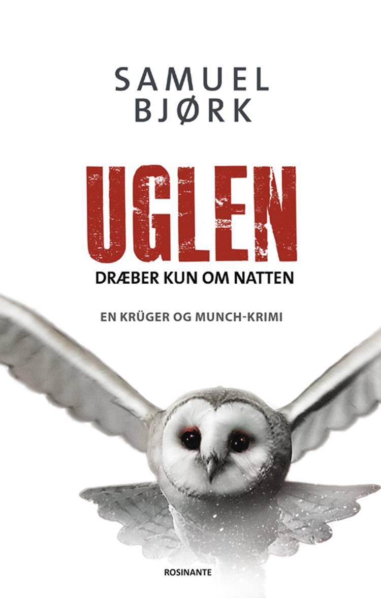Uglen dræber kun om natten af Samuel Bjørk