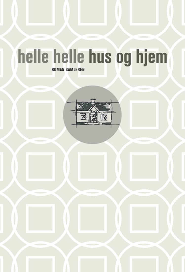 Hus og hjem af Helle Helle