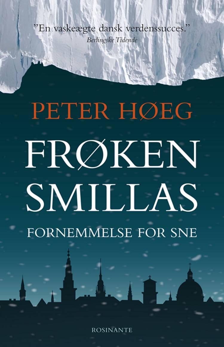 Frøken Smillas fornemmelse for sne af Peter Høeg