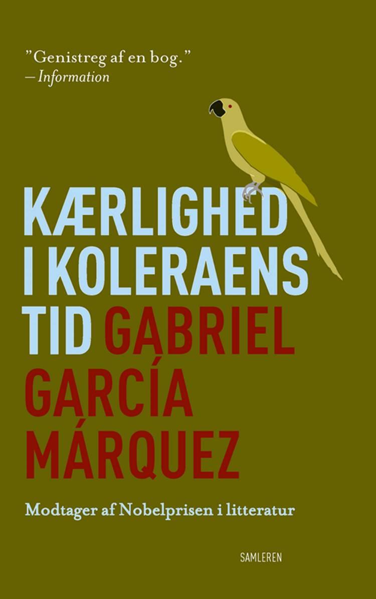 Kærlighed i koleraens tid af Gabriel García Márquez