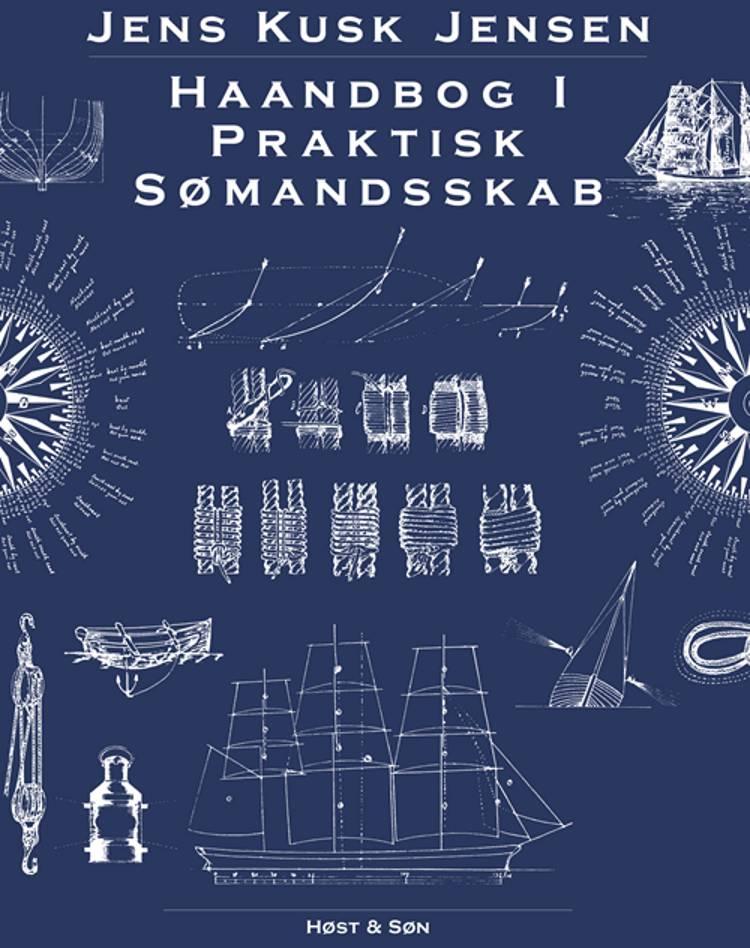 Haandbog i praktisk Sømandsskab af Jens Kusk Jensen