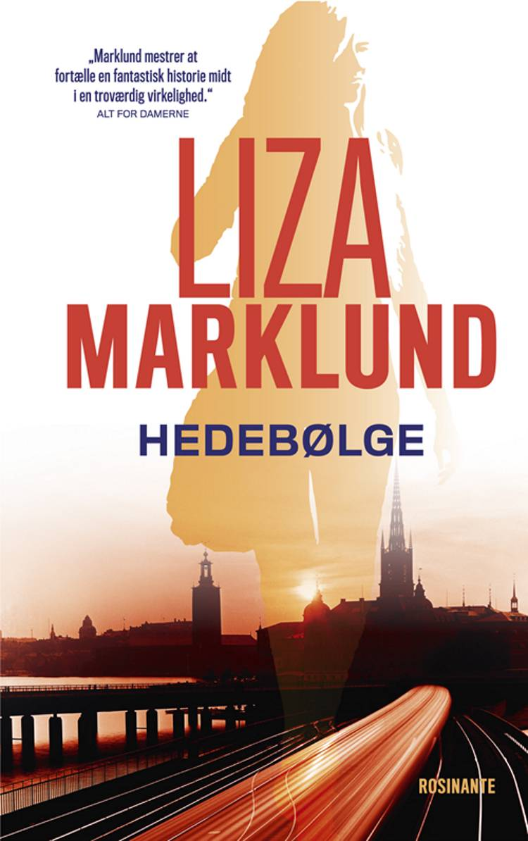 Hedebølge af Liza Marklund, Marklund og liza