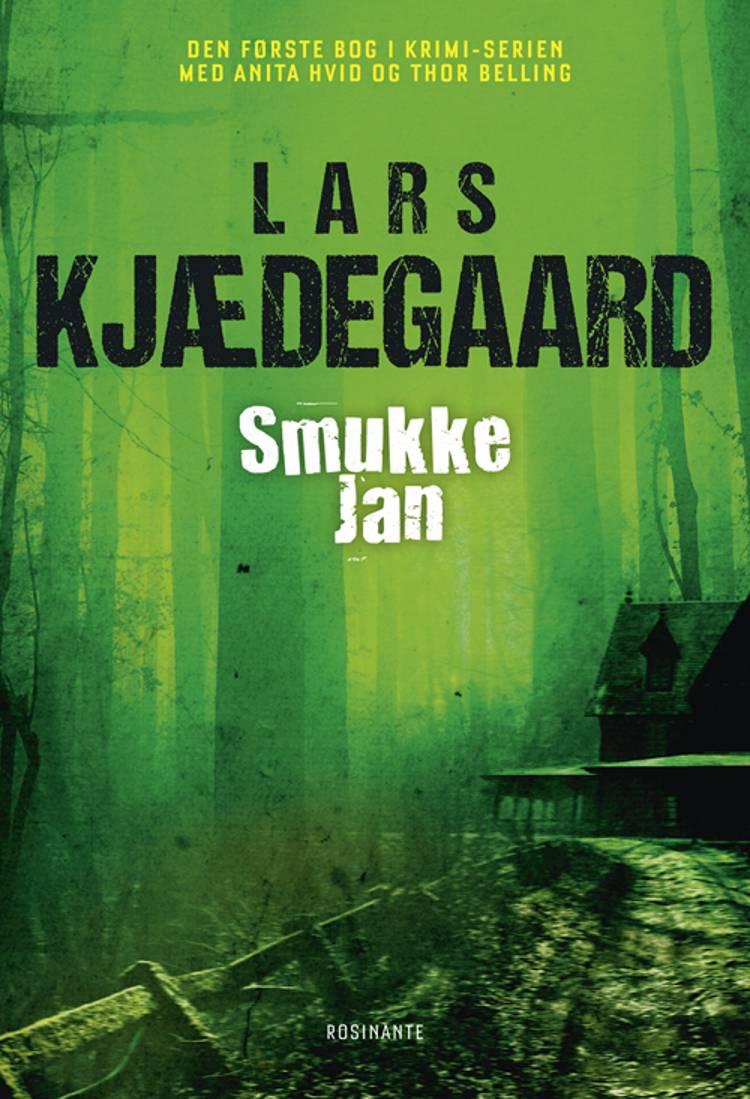 Smukke-Jan af Lars Kjædegaard