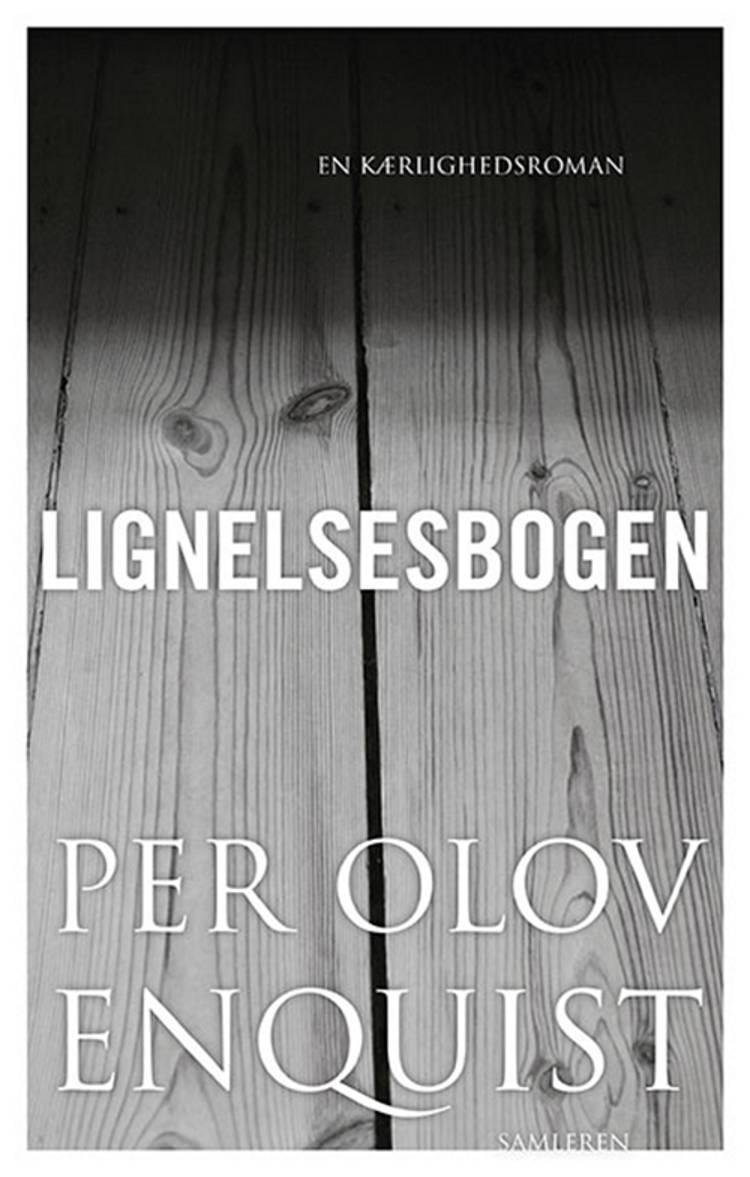 Lignelsesbogen af Per Olov Enquist