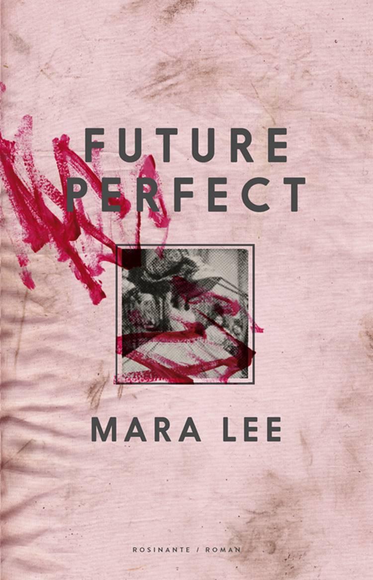 Future perfect af Mara Lee