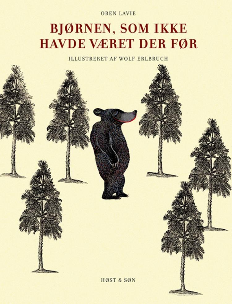 Bjørnen, som ikke havde været der før af Wolf Erlbruch og Oren Lavie