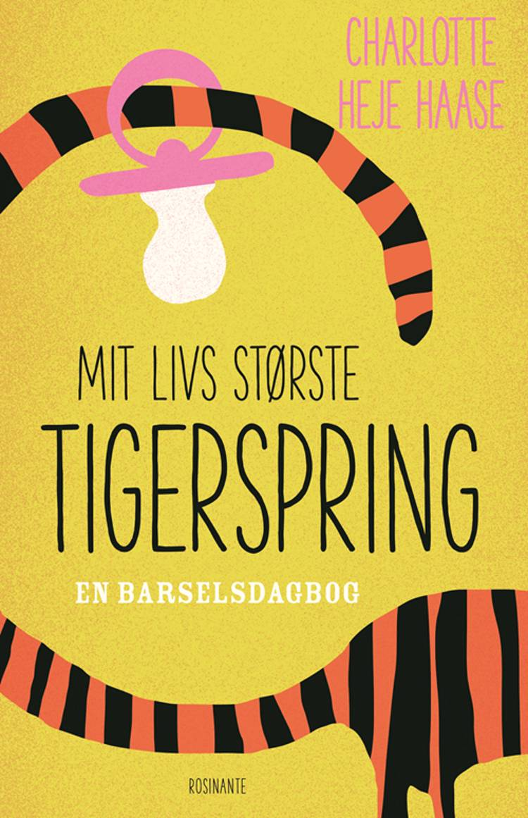 Mit livs største tigerspring af Charlotte Heje Haase