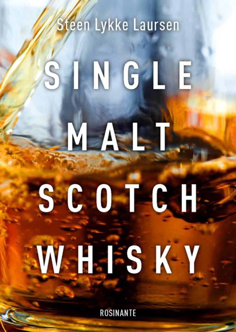 Single Malt Scotch Whisky af Steen Lykke Laursen