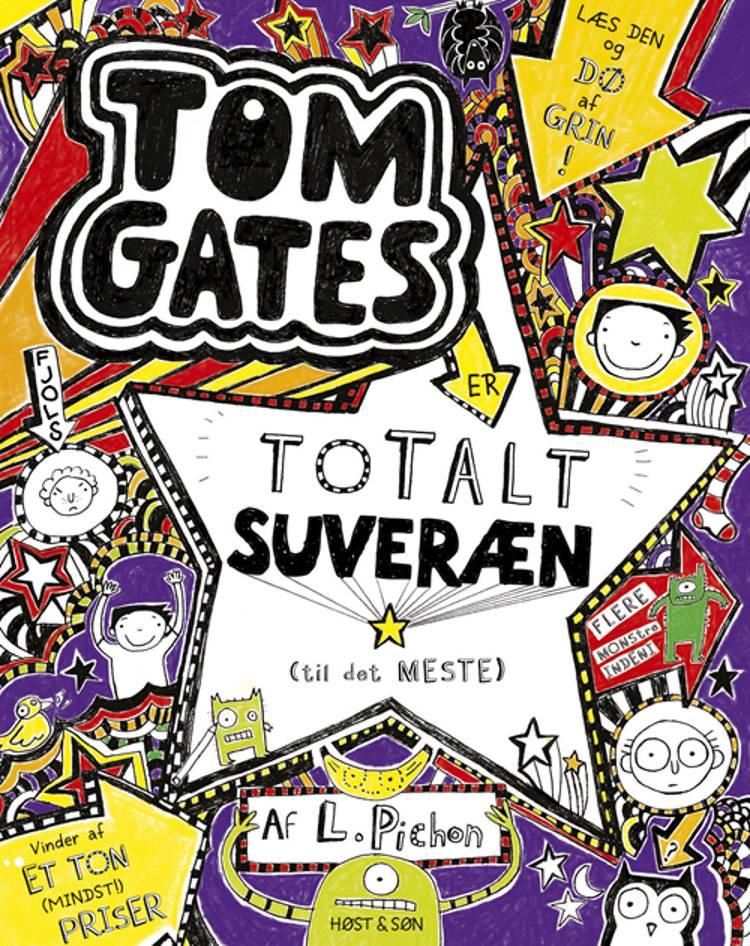 Tom Gates er totalt suveræn (til det meste) af Liz Pichon