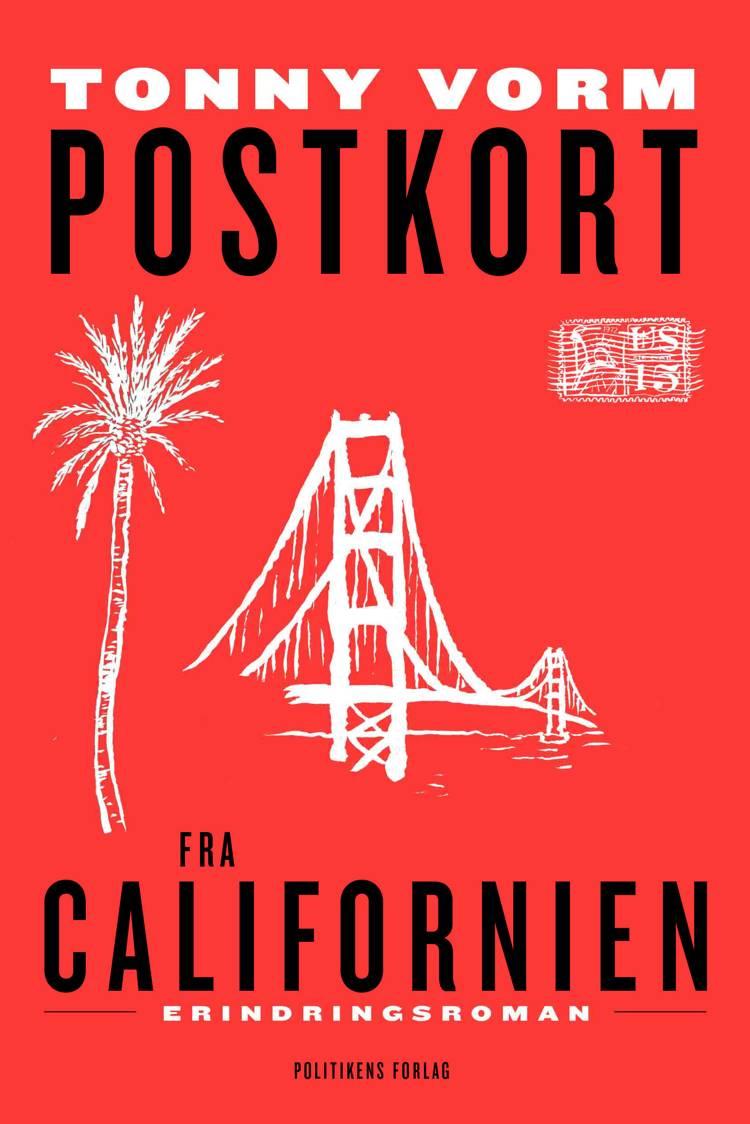 Postkort fra Californien af Tonny Vorm
