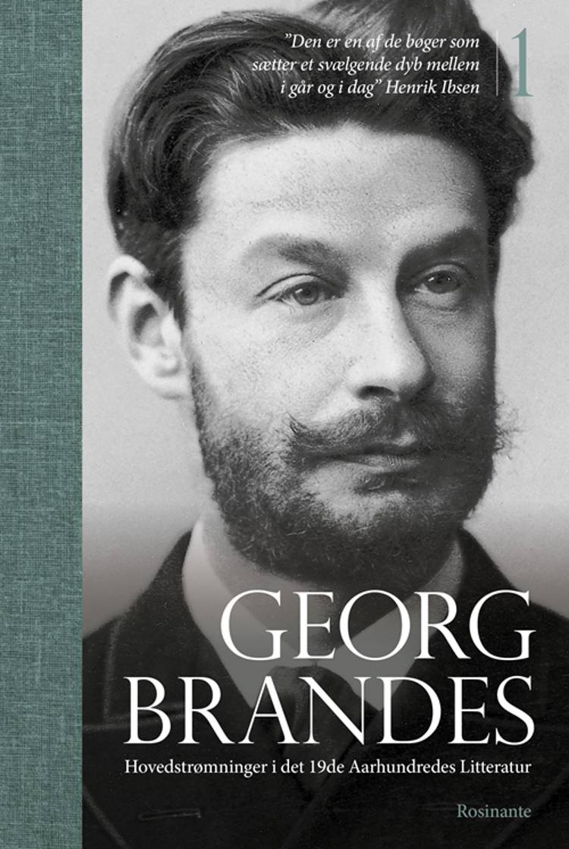 Hovedstrømninger i det 19de Aarhundredes Litteratur af Georg Brandes