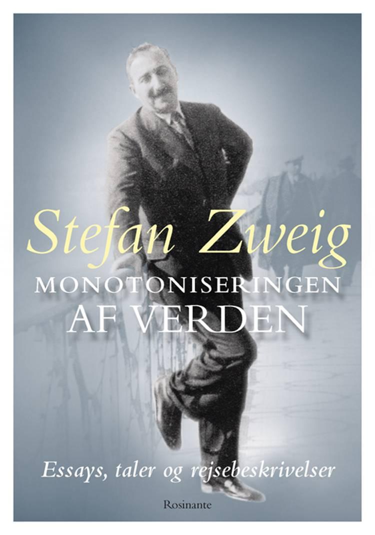 Monotoniseringen af verden af Stefan Zweig