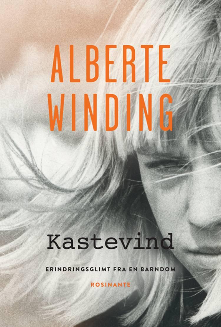 Kastevind af Alberte Winding