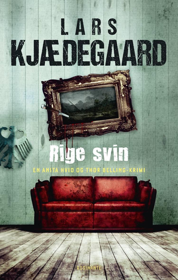 Rige svin af Lars Kjædegaard