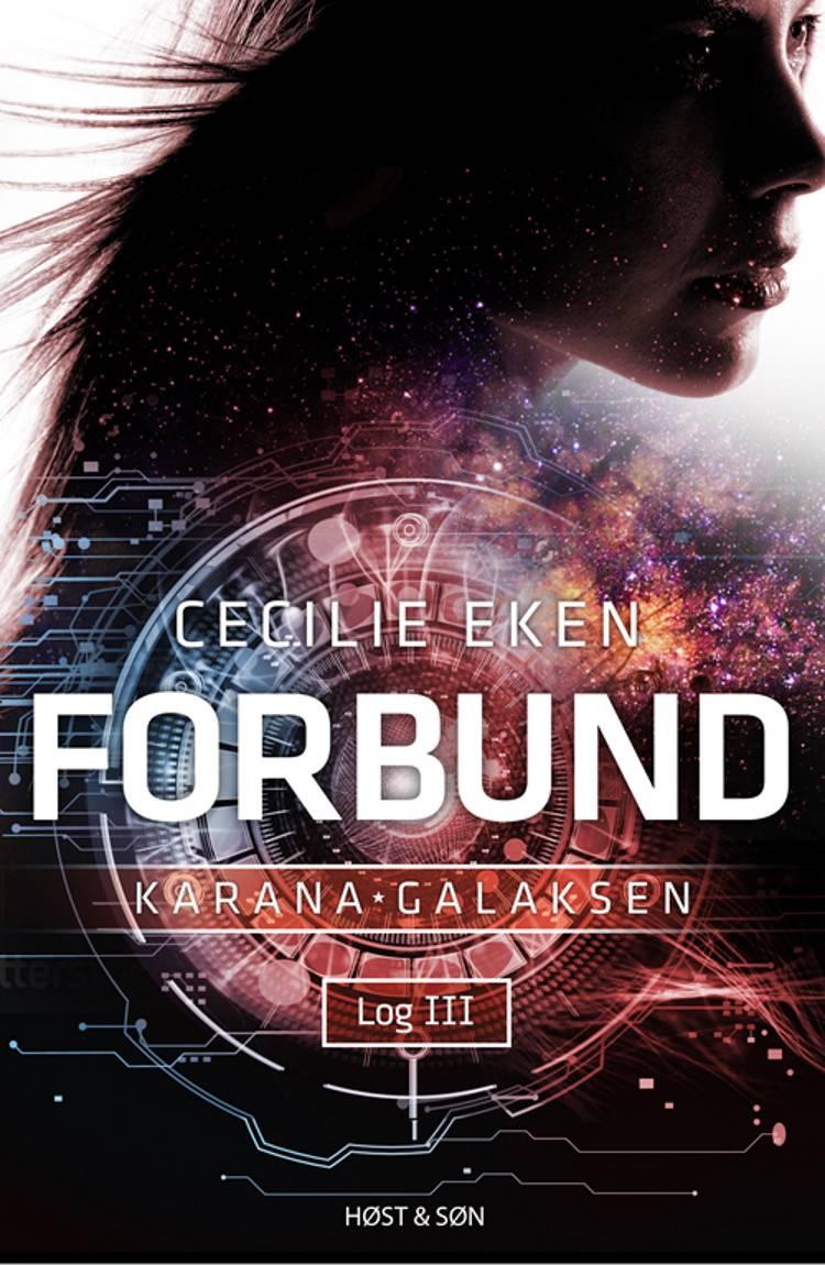 Karanagalaksen Log III. Forbund af Cecilie Eken