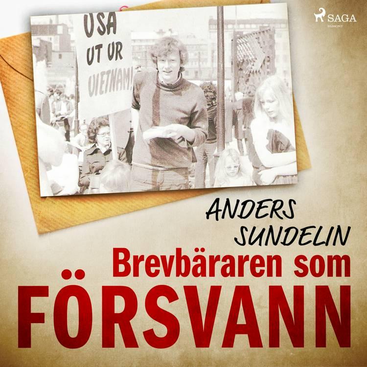 Brevbäraren som försvann af Anders Sundelin