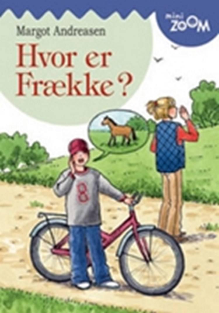 Hvor er Frække? af Margot Andreasen